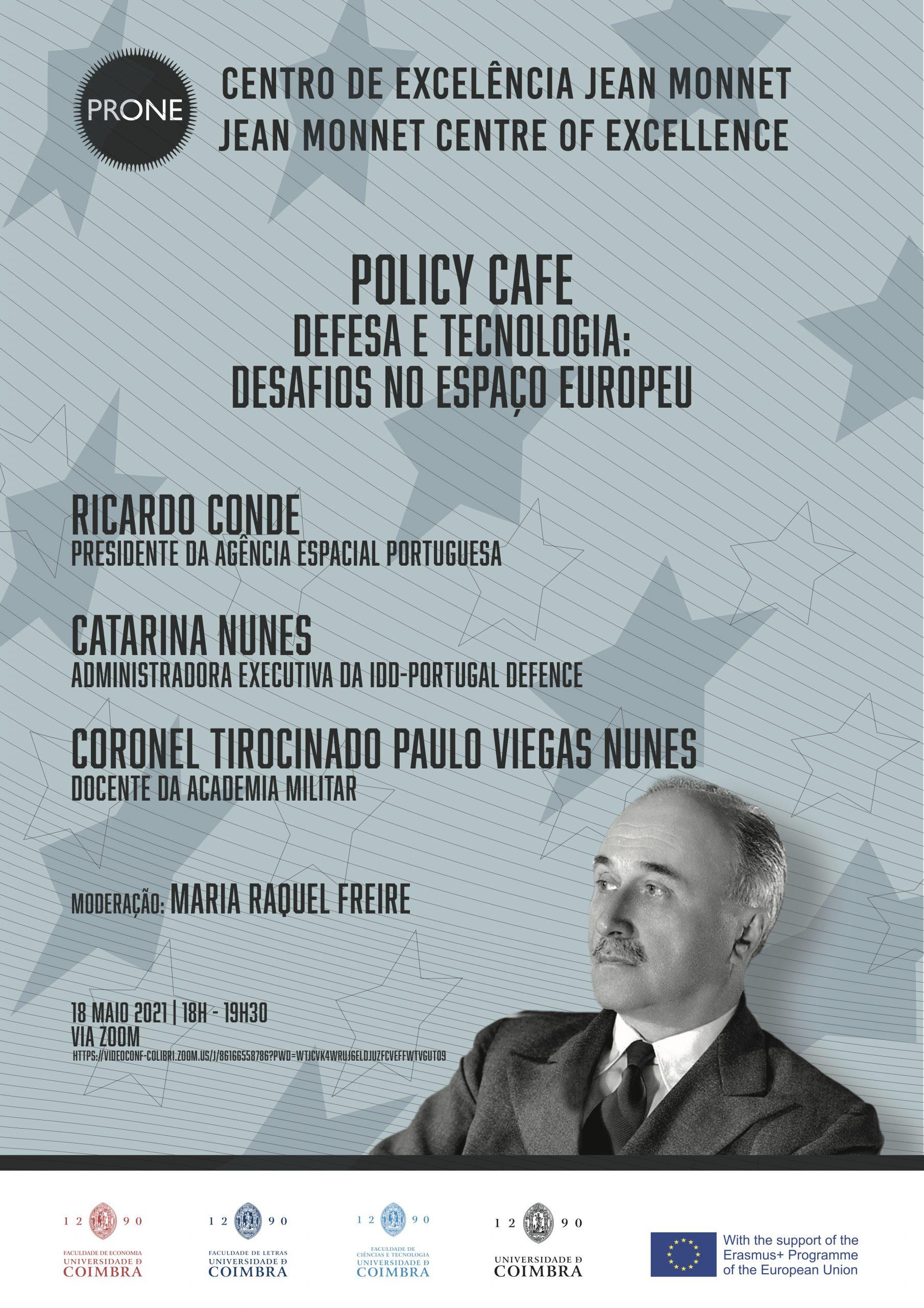 Policy Café – Defesa e Tecnologia: Desafios no Espaço Europeu
